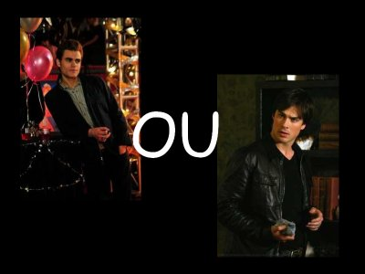 Elena ou Katerine ? Damon ou Stefan ?