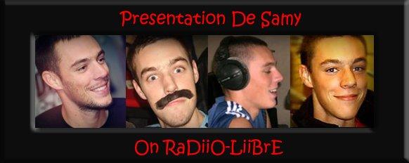 Présentation De Samy !!