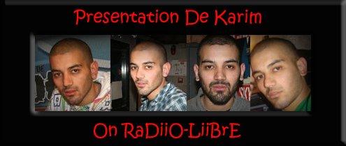 Présention De Karim !!