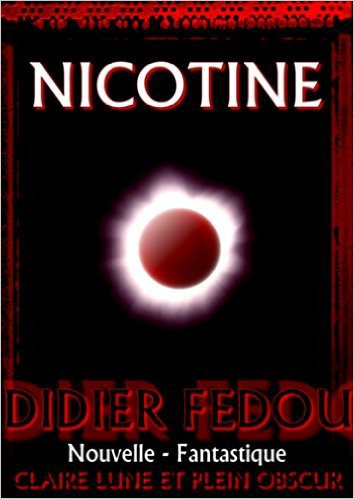 Nicotine de Didier Fedou