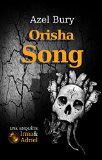 Orisha Song d'Azel Bury