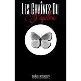 Les chaines du papillon de Theo Lemattre