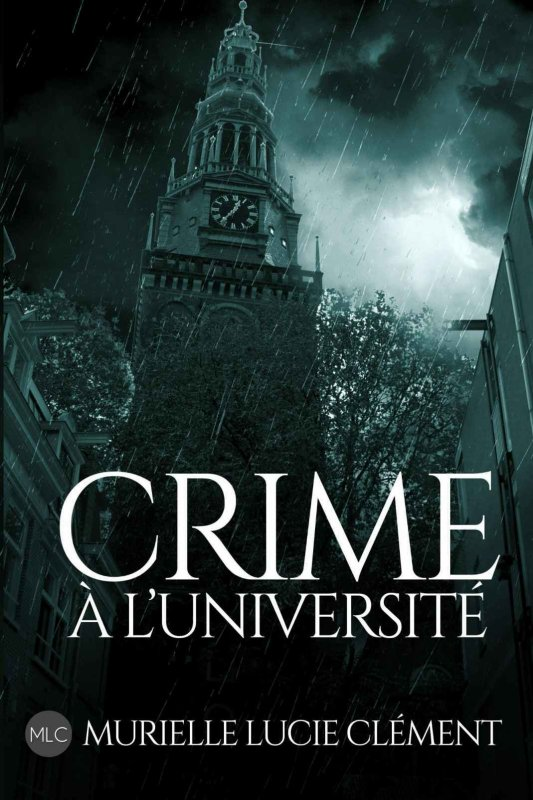 Crime à l'université de Murielle Lucie Clement