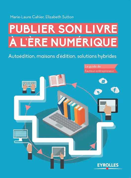 Comment publier son livre à l'ère numérique