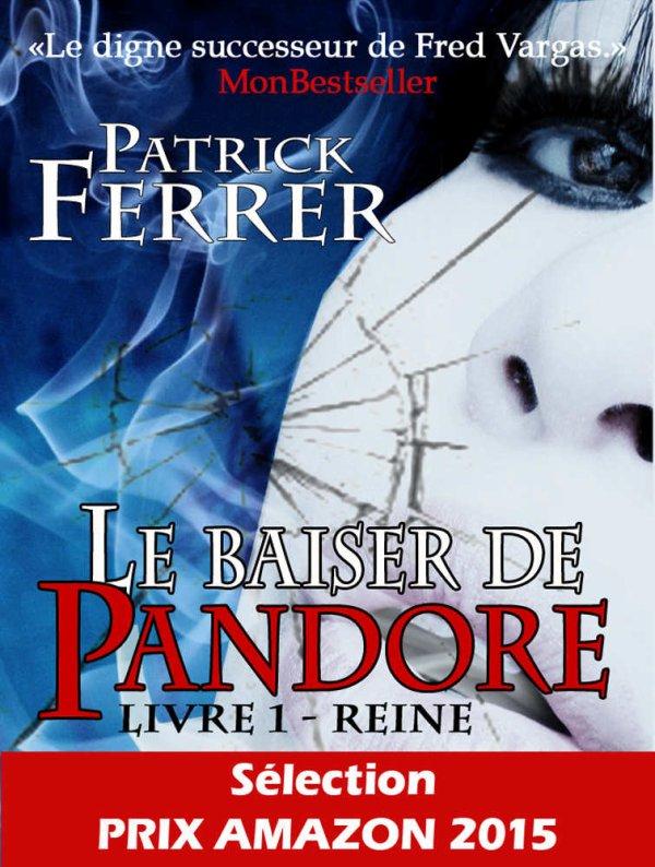 Le baiser de Pandore de Patrick Ferrer