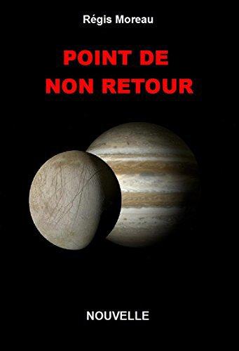 Point de non retour de Régis Moreau