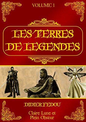 Terres de légende tome 1 de Didier Fedou