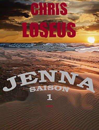 Jenna saison 1 de Chris Loseus
