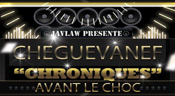 """""""Chroniques avant le choc"""" de Cheguevanef en libre écoute"""