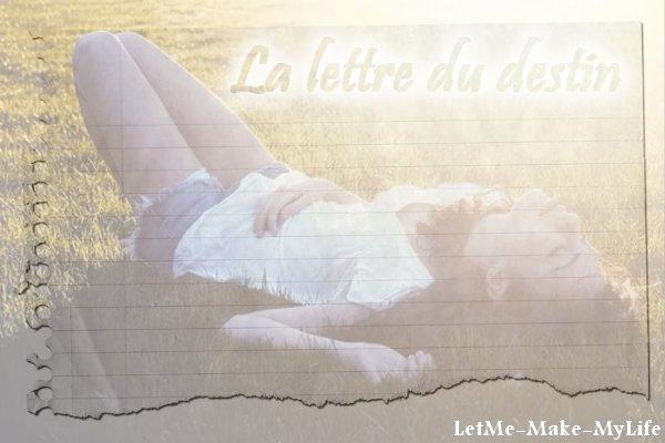 chapitre deux saison une LetMe-Make-MyLife