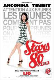Stars 80 en streaming VF megavideo Mixturecloud purevid