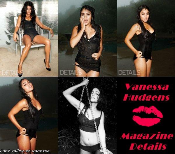 Vanessa apparaitra dans deux magazines américains durant le mois de mars, ce qui signifie deux nouveaux photoshoots. Elle sera tout d'abord dans le magazine InStyle. Elle sera également dans le magazine Details.