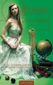La trilogie Le Dernier Jardin.