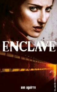 La trilogie Enclave.