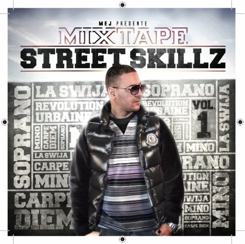 Mixtape Streetskillz / Ma parole - Picrate ( Carpe Diem ), Mino & Mistral ( La Swija )  (2010)