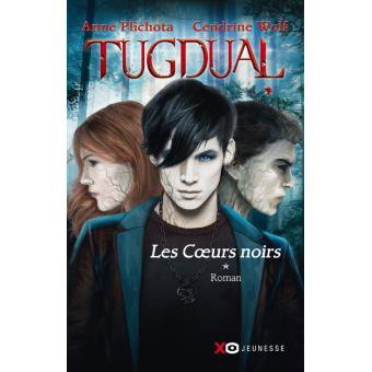 TUGDUAL, TOME 1 : LES COEURS NOIRS