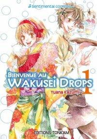 Bienvenue au Wakusei Drops