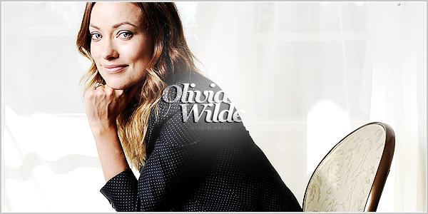 Bienvenue sur votre source pour toute l'actualité de la superbe actrice Olivia Wilde !