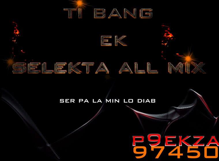 dub la kour  / Ti Bang-ser pa la min lo diab (Dubplate selekta All mix) (2014)