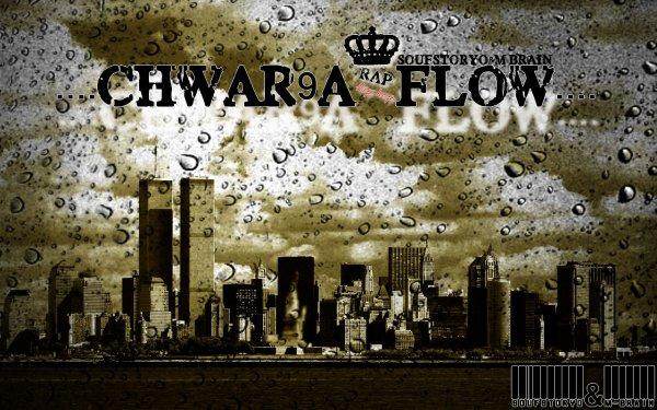 M.BraiN--CHWAR9A*FloW--SoufstoryO