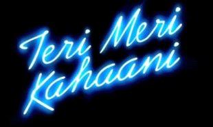 Teri Meri Kahani <3