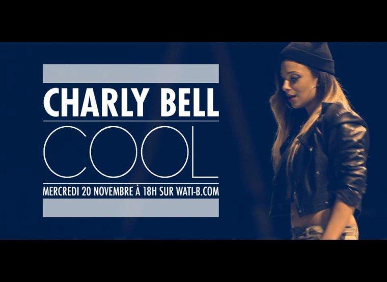 Charlie Bell - COOL - mercredi 20 novembre a 18h sur wati-b.com