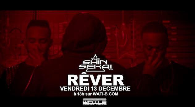 Le clip REVER de The Shin Sekai  vendredi 13 decembre a 18h