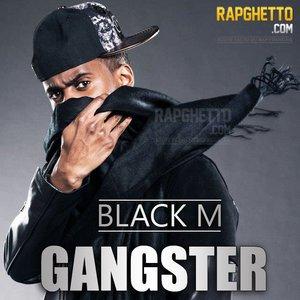 """""""Gangster"""", le nouveau son de Black M !"""