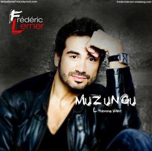 """Découvrez """"Muzungu"""", le nouvel album de Frédéric Lerner !"""