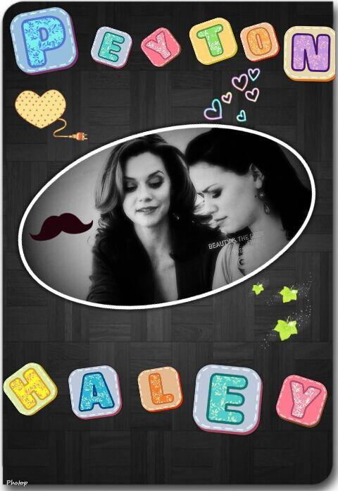 Peyton et Haley !!