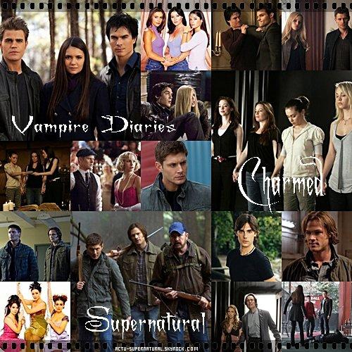 Charmed / Supernatural / Vampire Diaries