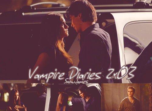 Vampire Diaries: Saison 2: épisode 3