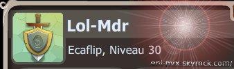 Lol-Mdr, Monte niveau 30