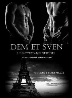 Dem & Sven de Amélie C. Astier et Maryrhage
