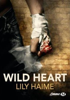 Wild Heart de Lily Haime