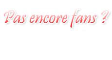 [16/07/11] 1 000 Fans sur Facebook ! < Facebook | Youtube | Myspace | Twitter Fans | Noomiz | Forum >