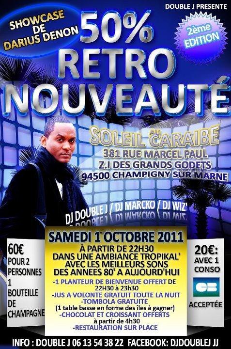 AVANT PREMIERE DARIUS DENON AU SOLEIL CARAIBE LE 1ER OCTOBRE  2011