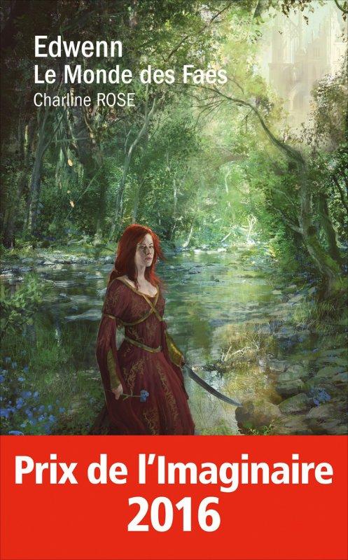 """Charline Rose """"Edwenn le monde des Faës"""""""