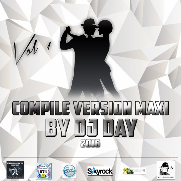 COMPILE VERSION MAXI VOL.1 - DJ DAY PRODUCTION (2016) - Exclusivité PLC Muziks 974 !
