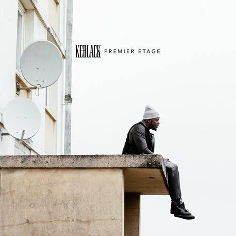 KeBlack - Premier Étage (Album 2017) Exclusivité PLC Muziks 974 !