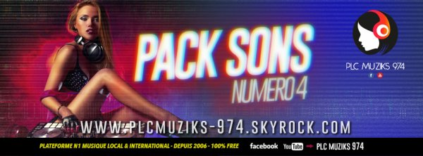 ★ Pack Sons Numéro #4 (2017) By PLC Muziks 974 ♪ ★