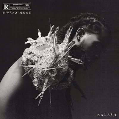 Kalash - Mwaka Moon (Album 2017) - Exclusivité PLC Muziks 974 !
