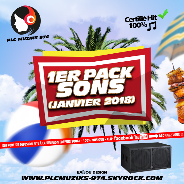 ★ Pack Sons N°1 (Janvier 2018) - By PLC Muziks 974 ! ♪