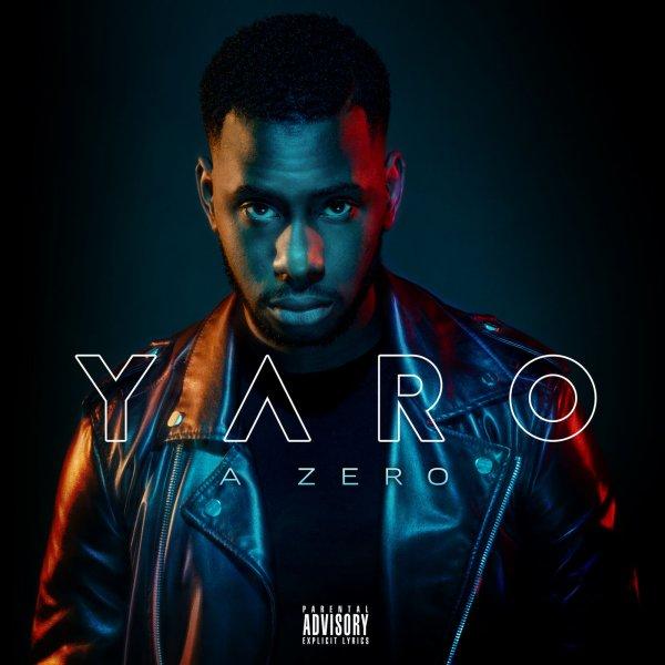 Yaro - À Zero (Album 2018) - Exclusivité PLC Muziks 974 !