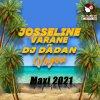 Josseline Varane Ft. Dj DaDan - Voyou (Maxi Version 2021) - Exclusivité PLC Muziks 974 !