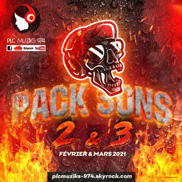 Pack Sons N°2 & 3 (Février x Mars 2021) - By PLC Muziks 974 ! - www.plcmuziks-974.skyrock.com ♪