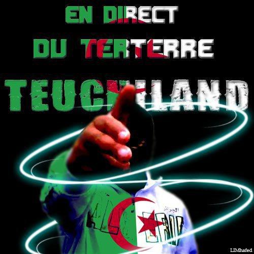 Teuchiland en direct du terterre aiie kérim