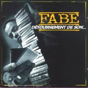 FABE - DETOURNEMENT DE SON