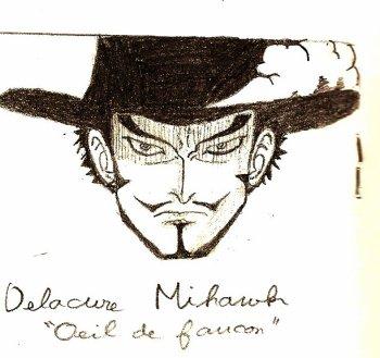 """Mihawk Delacure alias """"Oeil de Faucon"""""""