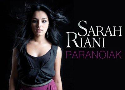 C'est ICI que ça se passe ==> Sarah Riani - Paranoïak (exclus)